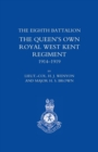 Image for History of the Eighth Battalion the Queen's Own Royal West Kent Regiment 1914-1919