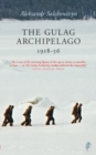 Image for The gulag archipelago, 1918-1956  : an experiment in literary investigation