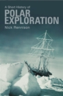 Image for A short history of polar exploration