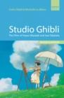 Image for Studio Ghibli  : the films of Hayao Miyazaki & Isao Takahata