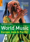 Image for The rough guide to world musicVolume 2,: Europe, Asia and the Pacific : v. 2 : Europe and Asia