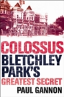 Image for Colossus  : Bletchley Park's greatest secret