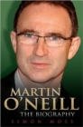 Image for Martin O'Neill  : the biography