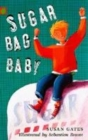 Image for Sugar bag baby