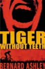 Image for Tiger without teeth