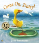 Image for Come on, Daisy