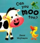 Image for Can you moo too?