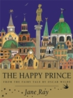 Image for The happy prince  : from the fairy tale by Oscar Wilde