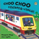 Image for Choo choo clickety-clack!