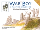 Image for War boy  : a wartime childhood