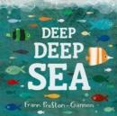 Image for Deep deep sea