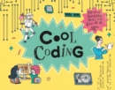 Image for Cool coding  : filled with fantastic facts for kids of all ages