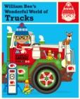 Image for William Bee's wonderful world of trucks