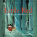 Image for Little Red  : a howlingly good fairy tale with a twist