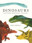 Image for Dinosaurs  : and other prehistoric creatures