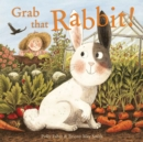 Image for Grab that Rabbit!
