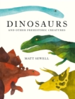 Image for Dinosaurs: and other prehistoric creatures
