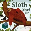 Image for Sloth slept on