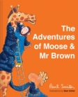 Image for The adventures of Moose & Mr Brown
