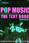 Image for POP MUSIC THE TEXT BOOK