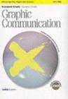 Image for Standard grade/general/credit graphic communications  : general level 2002 ... credit level 2005
