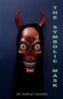 Image for The Symbolic Mask