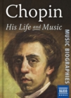 Image for Chopin  : his life & music