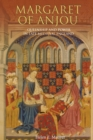 Image for Margaret of Anjou  : queenship and power in late medieval England