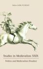 Image for Studies in medievalismXXIX,: Politics and medievalism (studies)