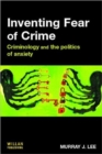Image for Crime and anxiety  : politics and the fear of crime