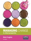 Image for Managing change  : a critical perspective
