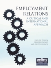 Image for Employment relations: a critical and international approach