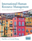 Image for International human resource management: a cross-cultural and comparative approach