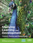 Image for Studying learning and development: context, practice and measurement