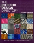 Image for The interior design directory  : a sourcebook of modern materials