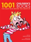 Image for 1001 children's books you must read before you grow up