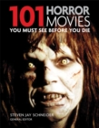 Image for 101 horror movies you must see before you die
