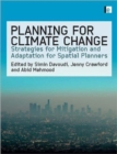 Image for Planning for climate change  : strategies for mitigation and adaptation for spatial planners