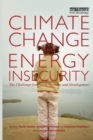 Image for Climate change and energy insecurity  : the challenge for peace, security, and development