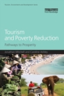 Image for Tourism and poverty reduction  : pathways to prosperity