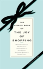 Image for The Virago book of the joy of shopping
