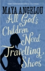 Image for All God's children need travelling shoes