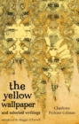 Image for The yellow wallpaper and selected writings