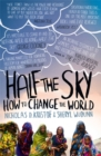Image for Half the sky  : how to change the world