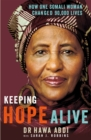 Image for Keeping hope alive  : how one Somali woman changed 90,000 lives