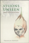 Image for Visions Unseen : Aspects of the Natural Realms