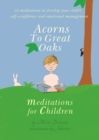 Image for Acorns to great oaks  : meditations for children