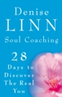 Image for Soul coaching  : 28 days to discovering the real you