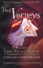 Image for The Verneys  : a true story of love, war and madness in seventeenth-century England