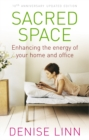Image for Sacred space  : enhancing the energy of your home and office